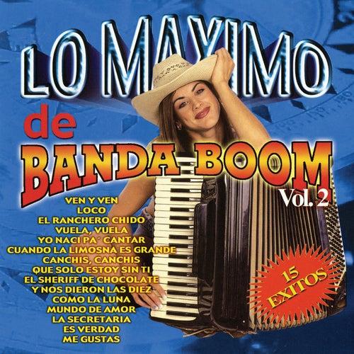 Lo Maximo De Banda Boom, Vol. 2 von Banda Boom