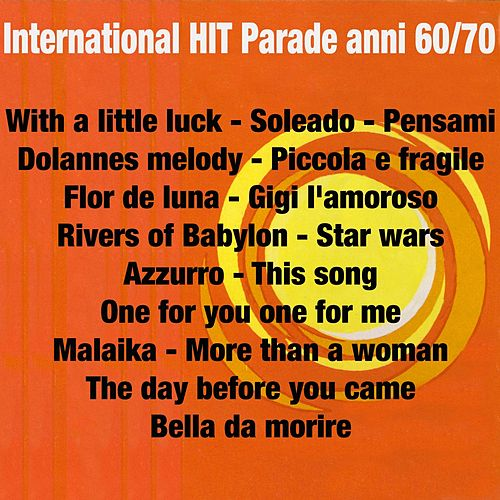 International Hit Parade Anni 60/70 by Various Artists
