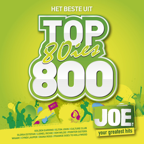 Het Beste Uit JOE's 80ies Top 800 de Various Artists