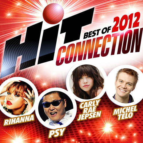 Hit Connection Best Of 2012 de Various Artists
