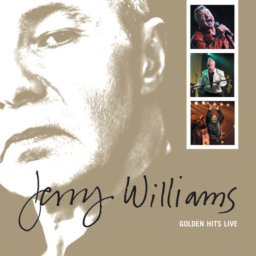 Golden Hits Live by Jerry Williams