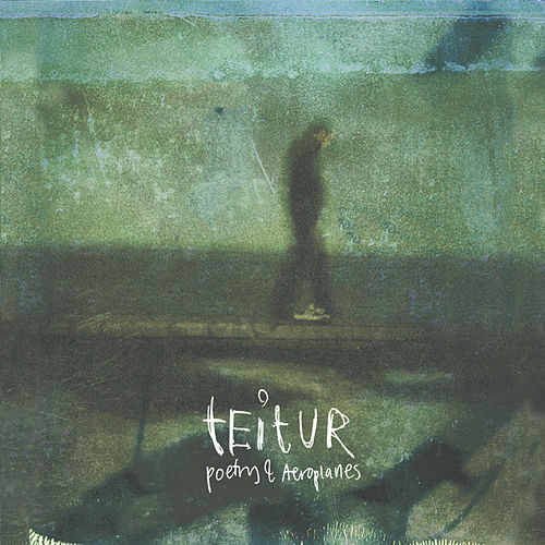 Poetry & Airplanes de Teitur