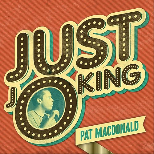 Just Joking von Pat MacDonald