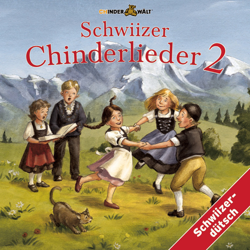 Schwiizer Chinderlieder 2 von Various Artists
