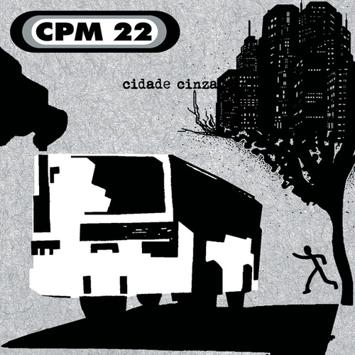 Cidade Cinza von CPM22
