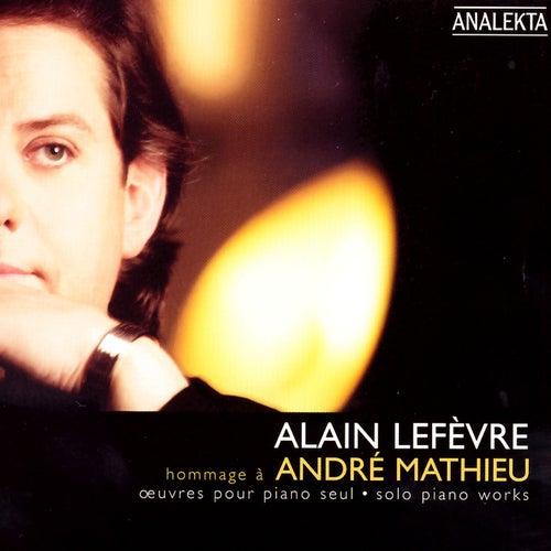 Hommage À André Mathieu de Alain Lefèvre