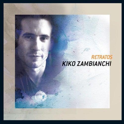 Retratos de Kiko Zambianchi