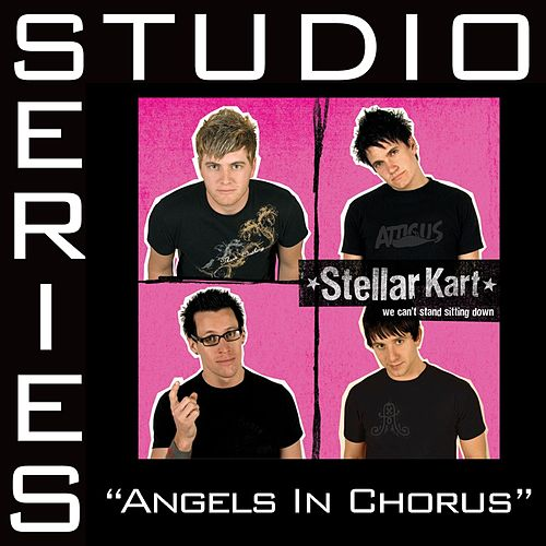 Angels In Chorus - Studio Series Performance Track by Stellar Kart