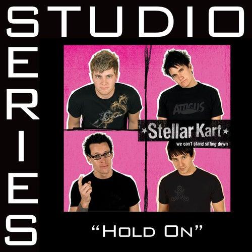 Hold On - Studio Series Performance Track by Stellar Kart