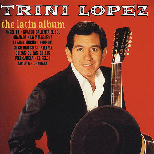 The Latin Album by Trini Lopez