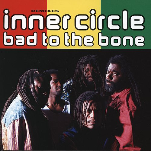 Bad To The Bone de Inner Circle