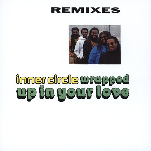 Wrapped Up In Your Love von Inner Circle