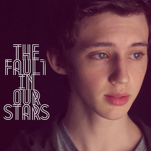 The Fault in Our Stars di Troye Sivan