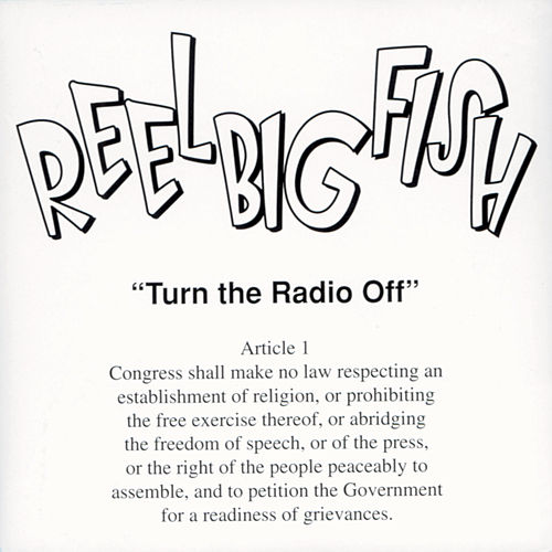 Turn The Radio Off von Reel Big Fish