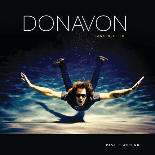 Pass It Around (Germany Napster Version) von Donavon Frankenreiter