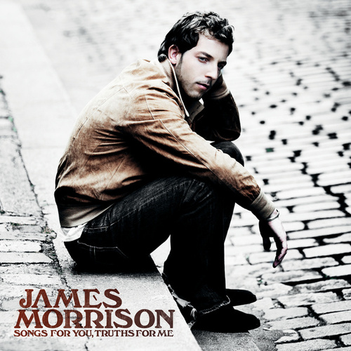 Songs For You, Truths For Me von James Morrison