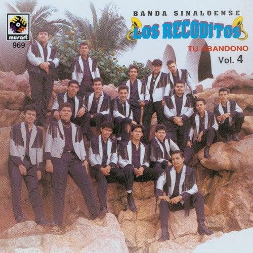 Tu Abandono, Vol. 4 de Banda Los Recoditos