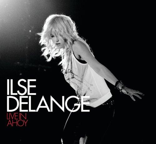 Live in Ahoy (Bonus Track Version) von Ilse De Lange