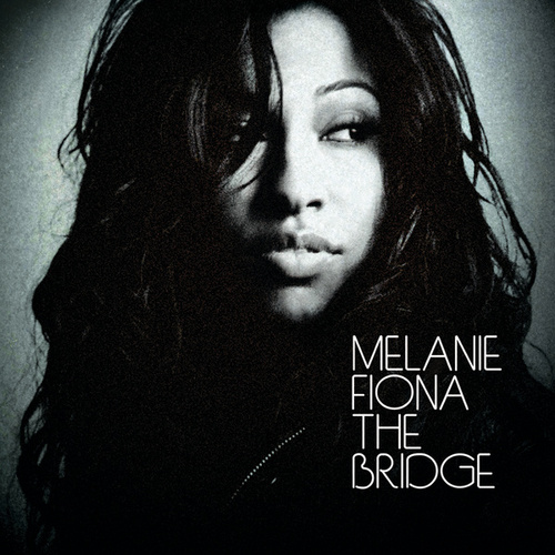 The Bridge (Switzerland Version) by Melanie Fiona