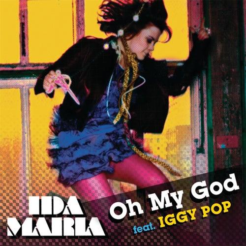 Oh My God by Ida Maria