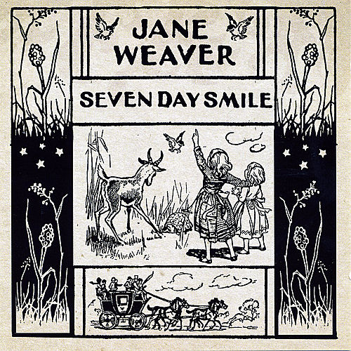 Seven Day Smile by Jane Weaver