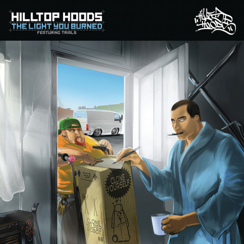 The Light You Burned von Hilltop Hoods