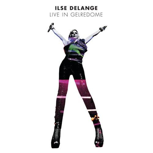 Live In Gelredome von Ilse De Lange