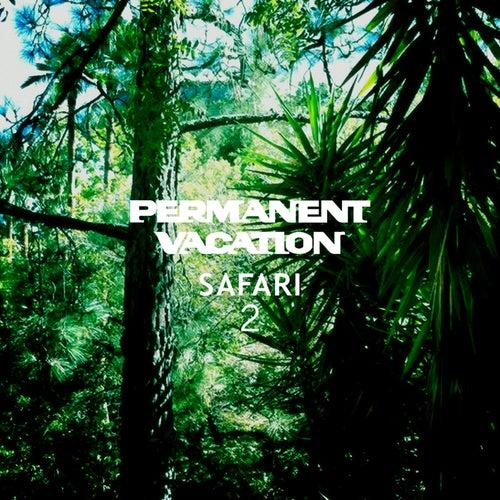 Permanent Vacation Safari 2 de Various Artists