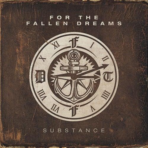 Substance de For The Fallen Dreams