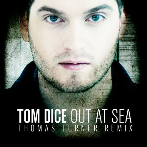Out At Sea de Tom Dice