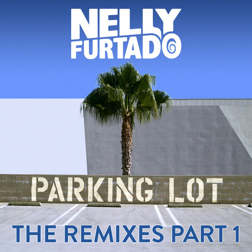 Parking Lot by Nelly Furtado