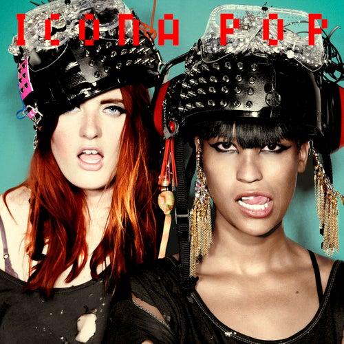 Icona Pop by Icona Pop