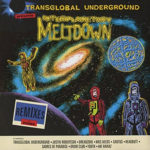 Interplanetary Meltdown de Transglobal Underground