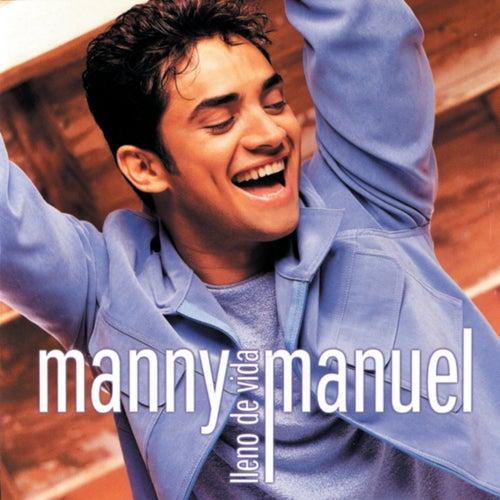 Lleno De Vida de Manny Manuel