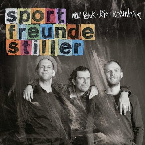 New York, Rio, Rosenheim von Sportfreunde Stiller