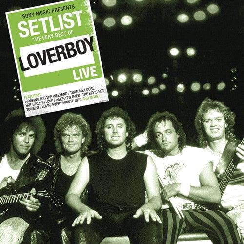 Setlist: The Very Best of Loverboy Live von Loverboy