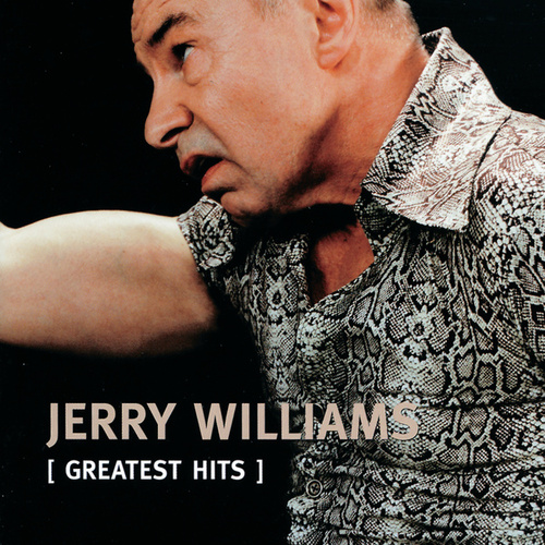 Greatest Hits by Jerry Williams