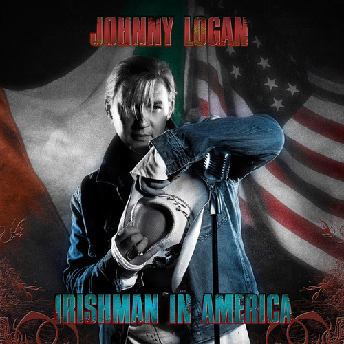 Irishman In America by Johnny Logan