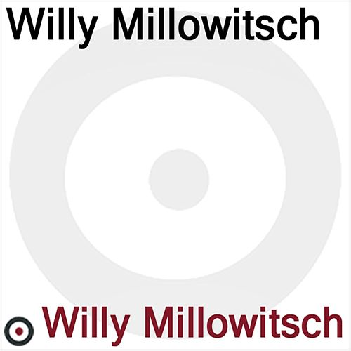 Willy Millowitsch von Willy Millowitsch