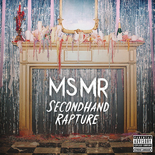 Secondhand Rapture von MS MR