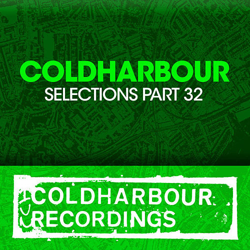 Coldharbour Selections Part 32 von Various Artists