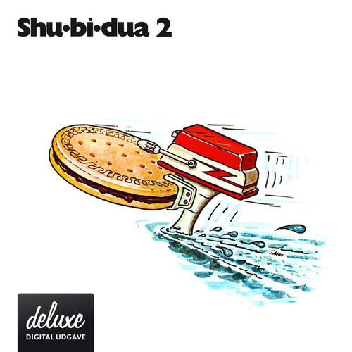 Shu-bi-dua 2 (Deluxe udgave) by Shu-Bi-Dua