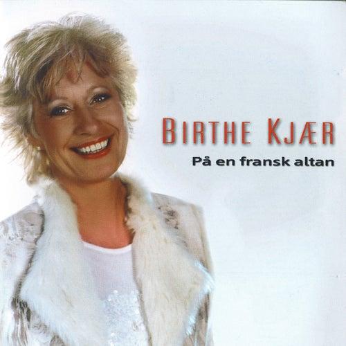 På En Fransk Altan by Birthe Kjær