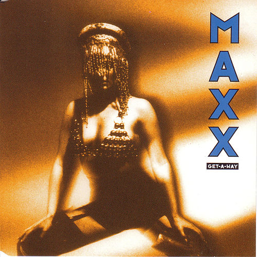 Get a Way (All Mixes) von Maxx