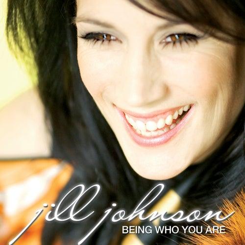 Being Who You Are de Jill Johnson