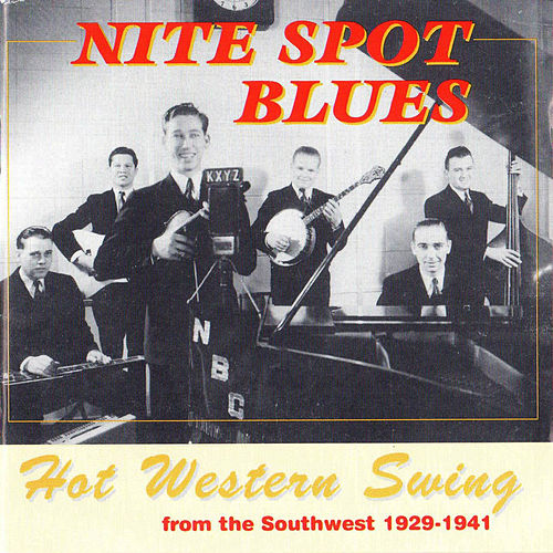 Nite Spots Blues by The Light Crust Doughboys