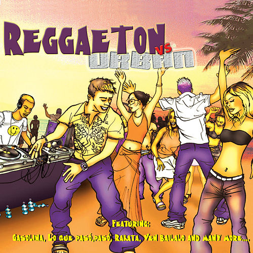 Reggaeton Vs. Urban by Boricua Boys