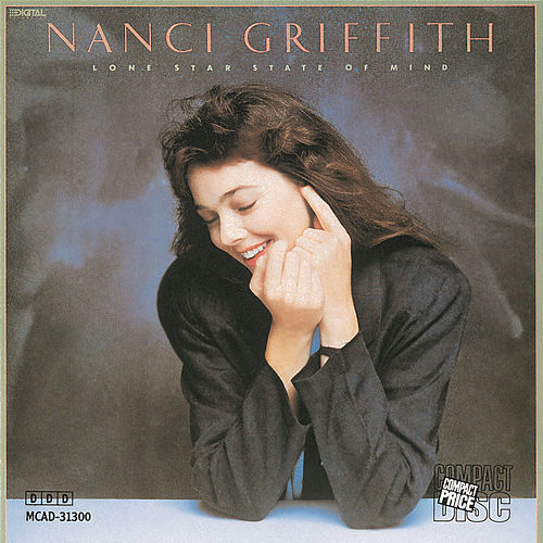 Lone Star State Of Mind de Nanci Griffith