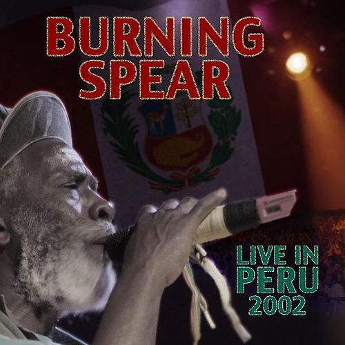 Live in Peru de Burning Spear