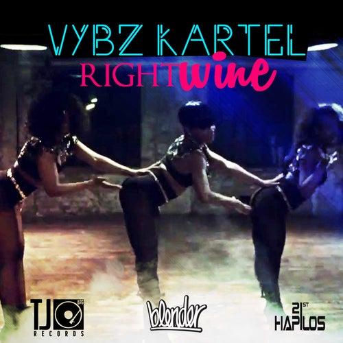 Right Wine - Single by VYBZ Kartel
